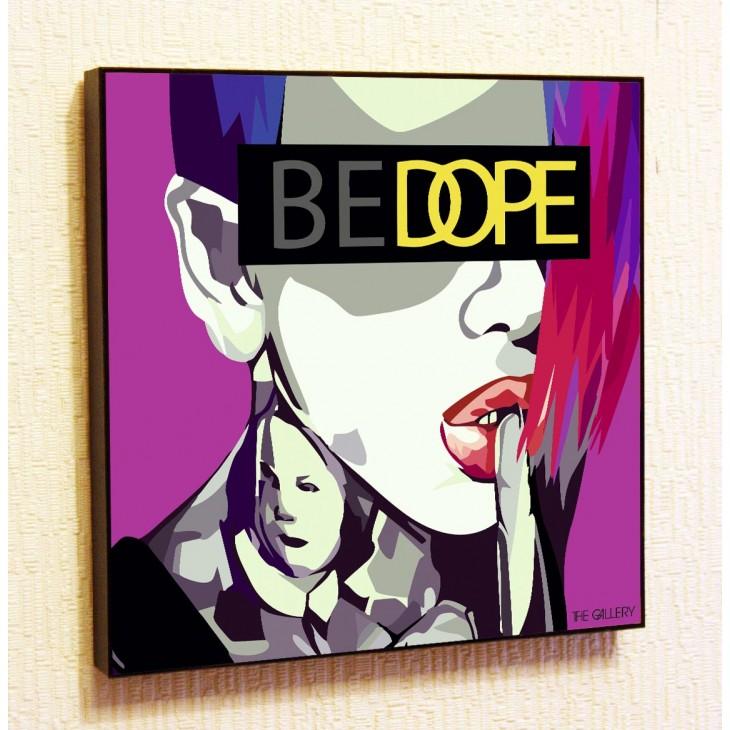 Картина постер в стиле поп-арт BE DOPE